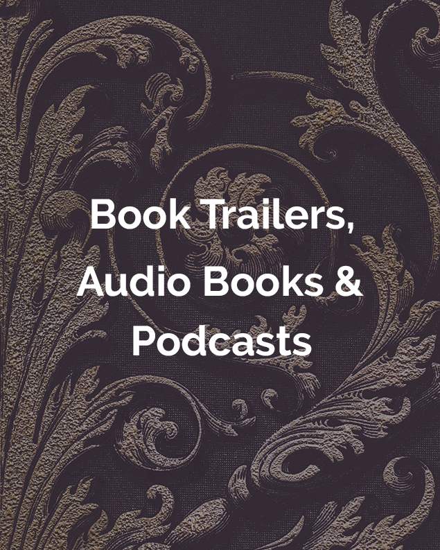 Book Trailers, Audio Books & Podcasts