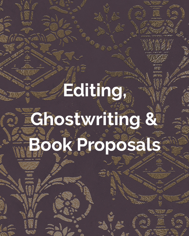Editing, Ghostwriting & Book Proposals